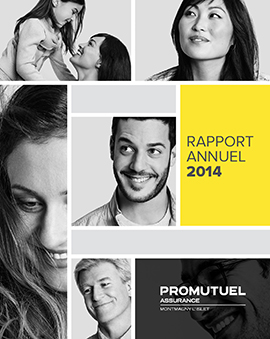 Rapport Annuel 2014 - Promutuel Assurance Montmagny-L'Islet